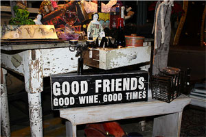 Good Friends, Good Wine sign