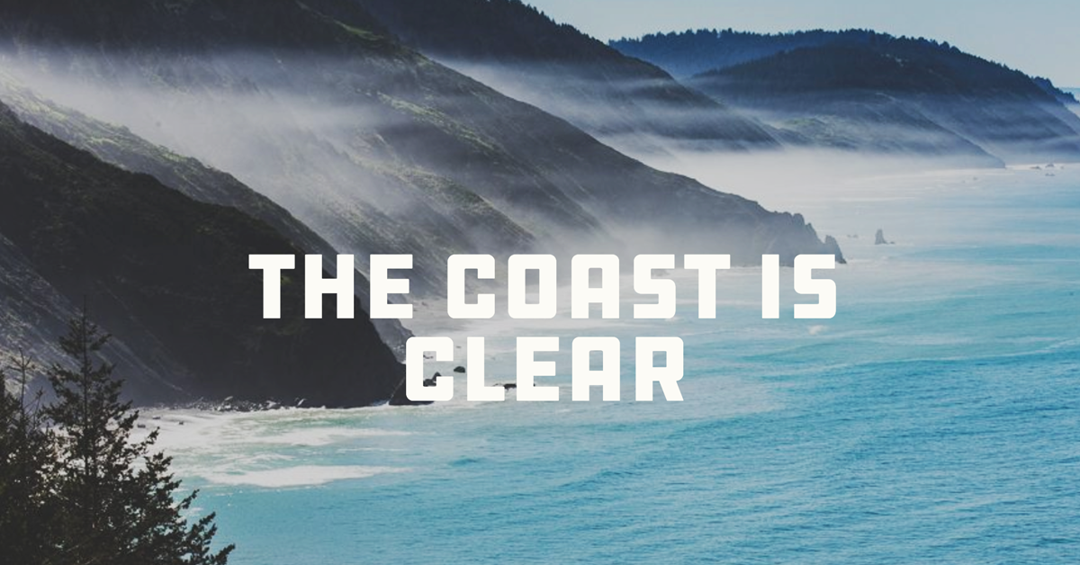 The Mendocino Coast is Clear!